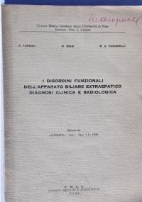 I DISORDINI FUNZIONALI DELL'APPARATO BILIARE EXTRAEPATICO. DIAGNOSI CLINICA E RADIOLOGICA