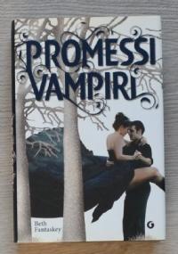 Promessi vampiri (Jessica's guide to dating on the dark side)