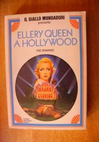 ELLERY QUEEN A HOLLYWOOD - 3 romanzi