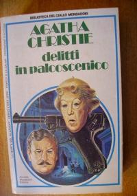 DELITTI IN PALCOSCENICO - 3 romanzi e 1 racconto