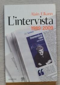 L'intervista. 1989-2009