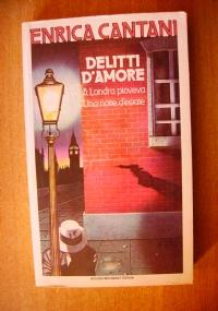 DELITTI D'AMORE - 2 romanzi