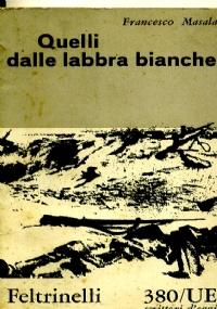 QUELLI DALLE LABBRA BIANCHE