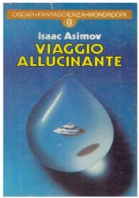 VIAGGIO ALLUCINANTE