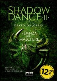 La danza degli inganni. Shadowdance