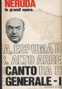 Neruda - Le grandi opere