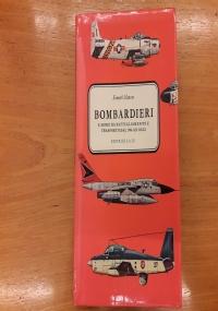 Bombardieri e aerei da pattugliamento e trasporto dal 1946 ad oggi