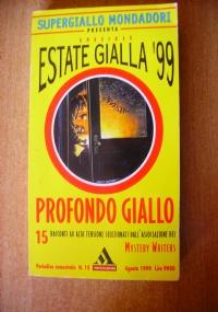 PROFONDO GIALLO – 15 racconti ad alta tensione selezionati dall'associazione dei Mystery Writers