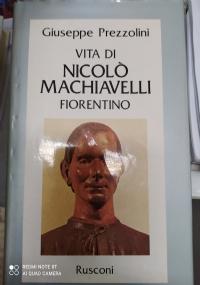 VITA DI NICCOLO' MACHIAVELLI FIORENTINO