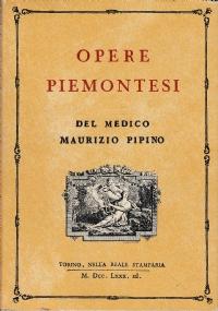 OPERE PIEMONTESI DEL MEDICO MAURIZIO PIPINO