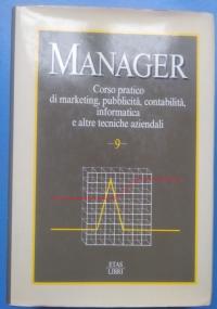 Manager. Corso pratico di marketing, pubblicità, contabilità, informatica e altre teorie aziendali Vol 8 - Statistica