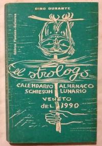 EL STROLOGO. ALMANACCO UMORISTICO VENETO DEL 1994