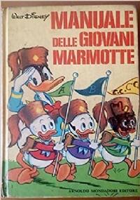 2^ manuale delle giovani marmotte