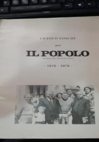 Franco Foschi per 'Il popolo' - Quotidiano della D.C. 1976-1979