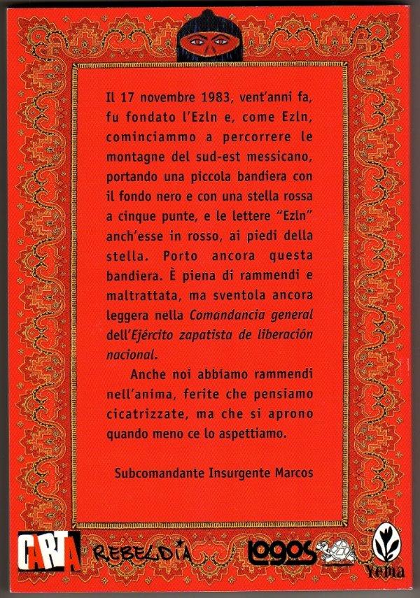 EZLN - 20 e 10 IL FUOCO E LA PAROLA (Esercito zapatista - Subcomandante Marcos) - [NUOVO]