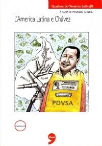 CHAVEZ E IL VENEZUELA - [NUOVO]
