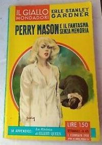 Perry Mason e l'ereditiera bizzarra, ERLE STANLEY GARDNER, 1964.