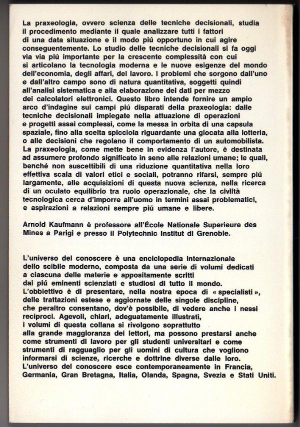 LE TECNICHE DECISIONALI. Introduzione alla Praxeologia - [NUOVO]