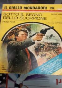 SOTTO IL SEGNO DELLO SCORPIONE(IL GIALLO MONDADORI N°1209)