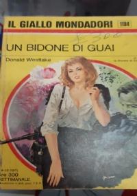 UN BIDONE DI GUAI(IL GIALLO MONDADORI N°1194)