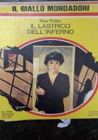 IL LASTRICO DELL'INFERNO(IL GIALLO MONDADORI N°1545)