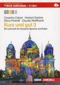 Kurz und gut. Ein Lehrwerk für deutsche Sprache und Kultur Vol. 2