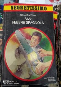 SEGRETISSIMO N° 1045 SAS: FEBBRE SPAGNOLA