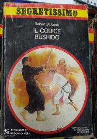 SEGRETISSIMO N° 1021 IL CODICE BUSHIDO