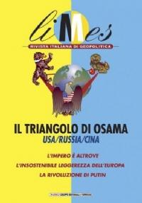 Limes n. 3/2002: IL TRIANGOLO DI OSAMA. USA/RUSSIA/CINA - L'impero è altrove. L'insostenibile leggerezza dell'Europa. La rivoluzione di Putin - [NUOVO]