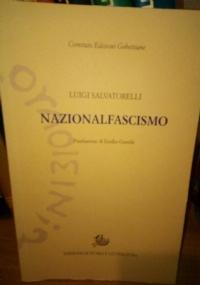 Anastatica NAZIONALFASCISMO Salvatorelli, ed. Gobettiane 2016