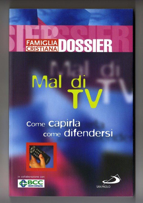 MAL DI TV. Come capirla, come difendersi - [COME NUOVO]