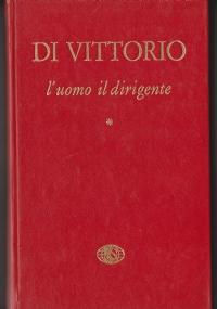 Di Vittorio. L'uomo , il dirigente. Volume 3°: 1952-1957