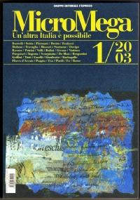 MicroMega n. 1/2003 - UN'ALTRA ITALIA È POSSIBILE - [NUOVO]