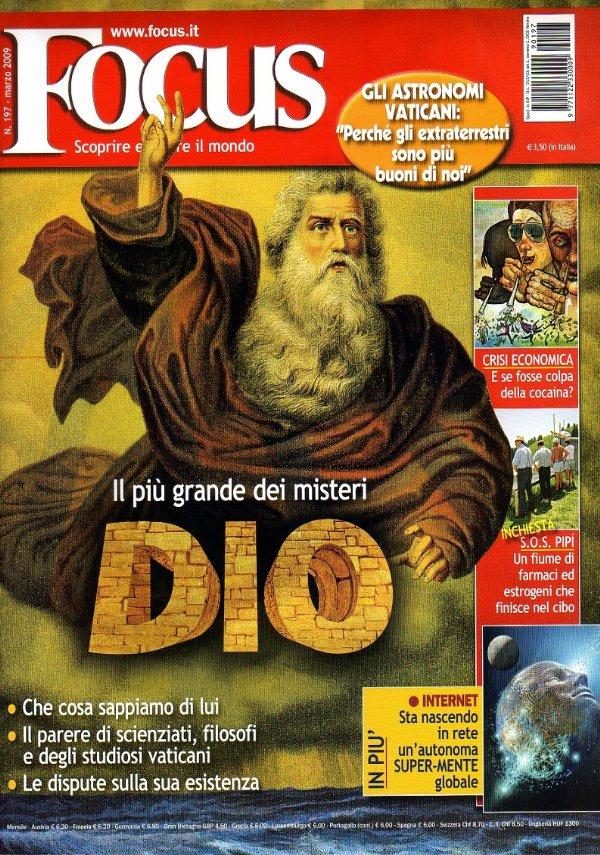 FOCUS n. 197 (Marzo 2009): DIO, il più grande dei misteri - Crisi economica e cocaina - [COME NUOVO]