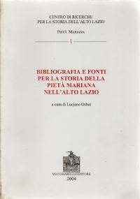 L'alto Lazio dalle origini al 1870 Vol I. Saggio di bibliografia storica.