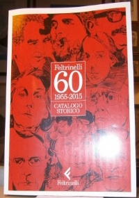 Feltrinelli 1955-2005 Catalogo storico