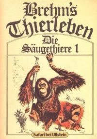 BREHM'S THIERLEBEN: DIE SAUGETHIERE 2