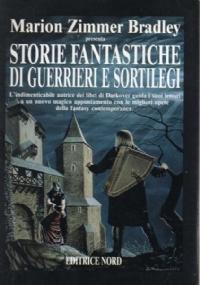 Storie fantastiche di dame eroi e incantesimi