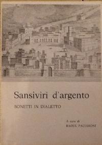 SANSIVIRI' D'ARGENTO. ANTOLOGIA DI POESIA DIALETTALE