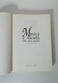 MUSICA E SOCIETÀ NELLA STORIA TRENTINA