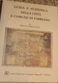 Antifascismo e resistenza nelle Marche (1919-1944). Testimonianze, documenti, interpretazioni.