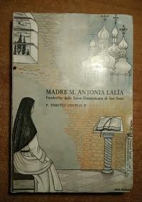 MADRE M. ANTONIA LALIA FONDATRICE DELLE SUORE DOMENICANE DI SAN SISTO VECCHIO (DOMENICANI)
