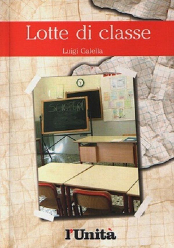 LOTTE DI CLASSE - [NUOVO]