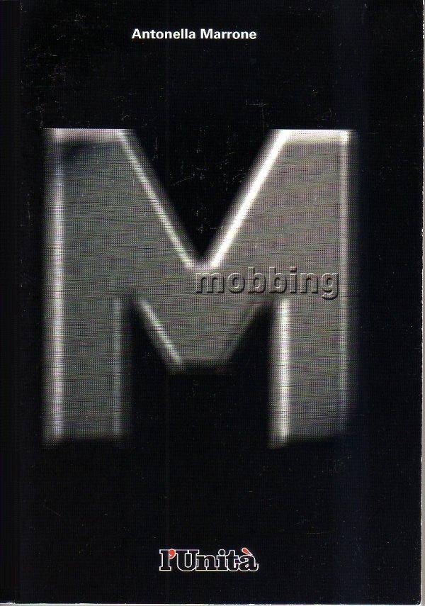 MOBBING - [NUOVO]