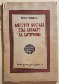 ASPETTI SOCIALI DELL'ASSALTO AL LATIFONDO