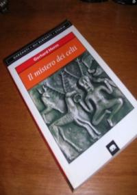 I celti. Storia e leggenda di una civiltà
