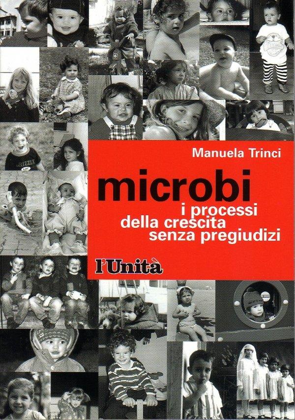 MICROBI. I processi della crescita senza pregiudizi - [NUOVO]