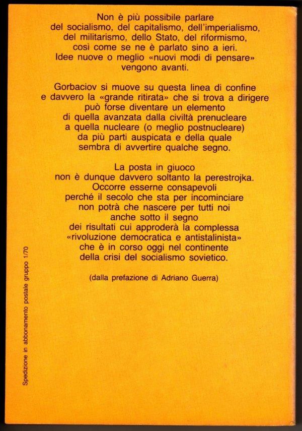 L'OTTANTANOVE DI GORBACIOV. 1989, l'anno della rivoluzione democratica - [COME NUOVO]