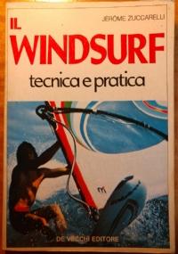 IL WINDSURF TECNICA E PRATICA
