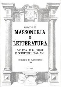 ESTRATTO DA MASSONERIA E LETTERATURA ATTRAVERSO POETI E SCRITTORI ITALIANI - GIOVANNI FALDELLA, RAPSODO DELLE GLORIE MASSONICHE RISORGIMENTALI CON APPENDICE.